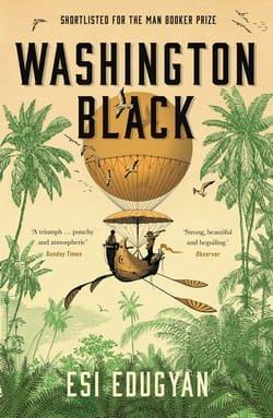 Esi Edugyan book cover - Washington Black
