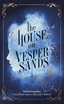 Paraic ODonnell - The House on Vesper Sands