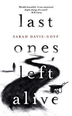 Sarah Davis Goff book cover - Last Ones Left Alive