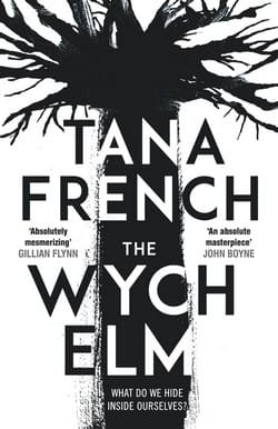 Tana French book cover - The Wych Elm