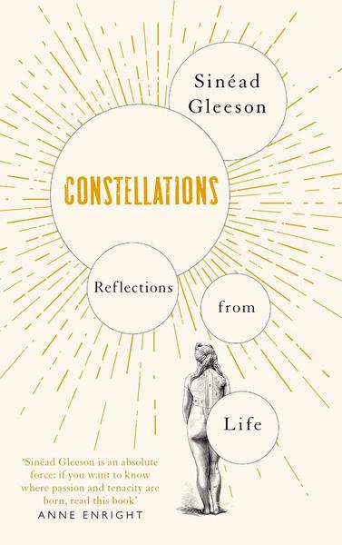Constellations by Sinéad Gleeson
