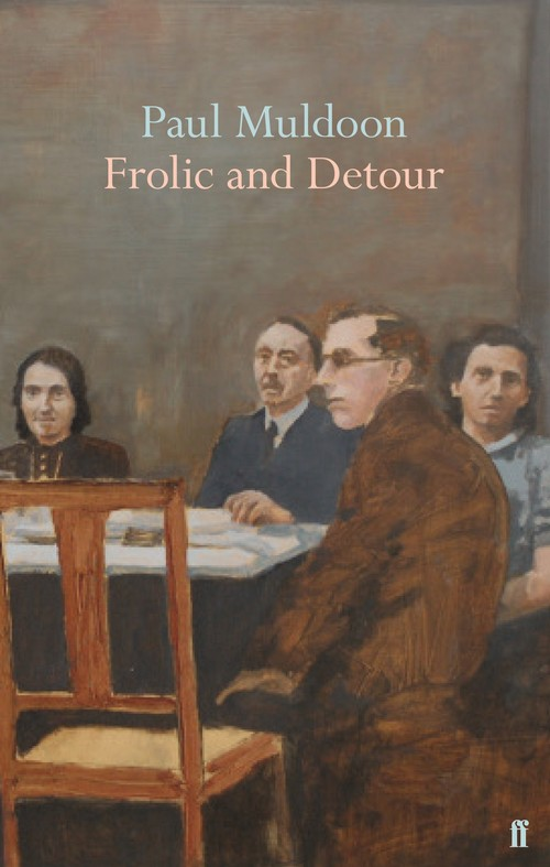 Paul Muldoon - Frolic and Detour cover