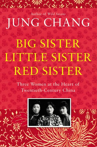 Big Sister, Little Sister, Red Sister cover - Jung Chang