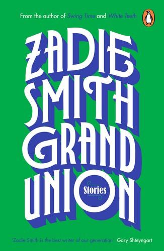 Grand union cover - Zadie Smith