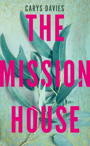 Mission House cover - Carys Davies