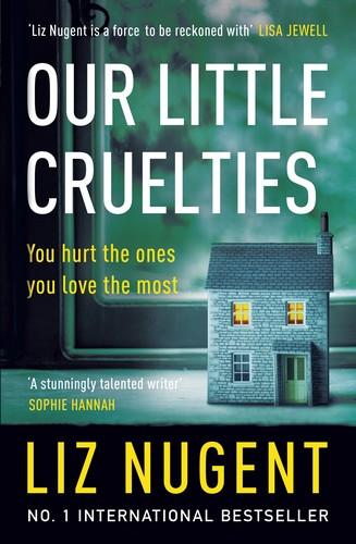 Our Little Cruelties Jacket - Liz Nugent